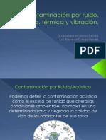 Contaminación por ruido, lumínica, térmica y