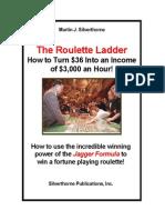 Roulette Ladder