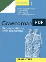 bert, Agazzi Elena, Décultot Elisabeth Graecomania_ Der europäische Philhellenismus (Klassizistisch-Romantische Kunst(t)räume, Band 1)  2009