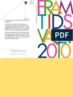Moderat plan för 2010
