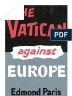 Paris - The Vatican Against Europe (Suppressed Role of Vatican in For Men Ting Both World Wars) (1964)