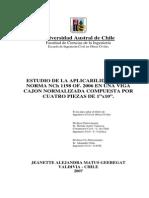 Estudio de La Aplicabilidad de La Norma Nch 1198 of.2006 en Una Viga Cajon Normalizada Compuesta Por Cuatro Piezas de 1x10 Inch