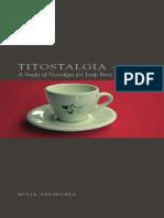 Velikonja, Mitja - Titostalgia