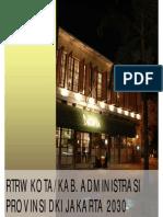 Rencana Tata Ruang Wilayah Kabupaten/Kota Administrasi Provinsi DKI Jakarta Tahun 2010-2030