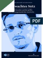 Überwachtes Netz - Edward Snowden und der größte Überwachungsskandal der Geschichte