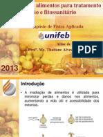 Irradiação de alimentos para tratamento de esterilização e fitossanitário