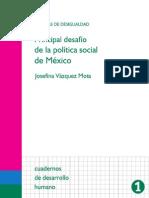 PRINCIPAL DESAFIO DE LA POLITICA SOCIAL EN MEXICO