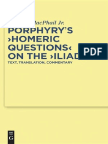 John a. MacPhail Jr. Porphyrys Homeric Questions on the Iliad Text, Translation, Commentary 2010