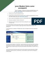 Configurar Modem Como Accespoint