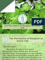 The perception of Bangkok as a Green City