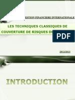 LES TECHNIQUES CLASSIQUES DE COUVERTURE DE RISQUES DES.pptx