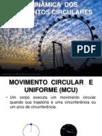 10. A dinâmica dos movimentos circulares