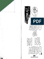 Eduardo del Río, Rius = El Mundo Del Fin Del Mundo = rius