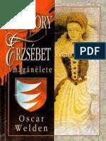 Bathory Erzsebet Maganelete - Welden, Oscar