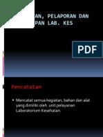 Pencatatan, Pelaporan Dan Pengarsipan Lab