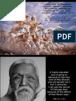 """Yada Yada Hi Dharmasya Glanirva Bhavathi Bharatha, Abhyuthanam Adharmaysya Tadatmanam"