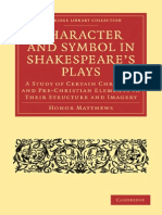 Character and Symbol in Shakespeare 039 s Plays a Study of Certain Christian and Pre Christian Elements in Their Structure and Imagery Cambridge Li