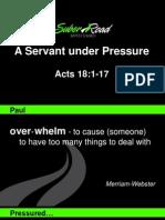 A Servant Under Pressure