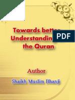 Towards Better Understanding of the Quran