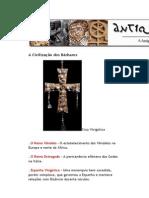 A Antiguidade Tardia em Textos - A Civilização dos Bárbaros - André Bueno