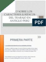 Ensayo Sobre Los Caracteres Juridicos Del Trabajo en El Antiguo Peru