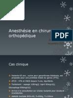 Anesthésie en chirurgie orthopédique