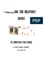 Accessing the Heavenly Books