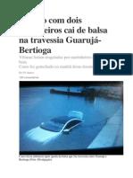 Veículo com dois passageiros cai de balsa na travessia Guarujá