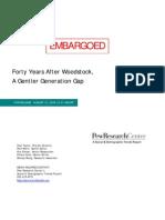 After Woodstock Gentler Generation Gap