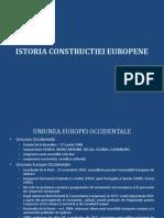 ISTORIA CONSTRUCTIEI EUROPENE 1