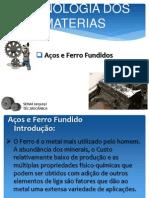 Aço e Ferro Fundido - Tecnologia dos Materiais