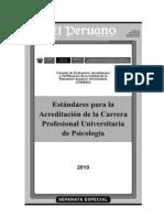 Estandares Para La Acreditacion de La Carrera Profesional Universitaria de Psicologia
