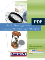 Risk Management in Equity Derivative Market by Ashish Pugalia