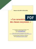 Maurice Halbwachs (1939),  Les caractéristiques des classes moyennes.