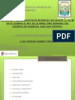 Calculo y Elaboracion de Reservas Charcas SLP