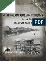 Kisah Pergulatan Peradaban Suku Pejagan Dalam Sejarah Ingatan Sesepuh Kampung Laut