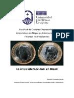 La Crisis Internacional en Brasil