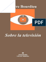 Bourdieu Pierre - Sobre La Television