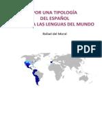 Por una tipología del español frente a las lenguas del mundo