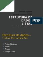 Estrutura de Dados - Listas Encadeadas