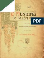 O município de Belém. Relatório de Antônio José Lemos. 1906