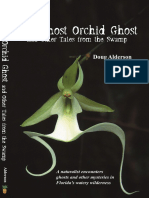 The Ghost Orchid Ghost and Other Tales from the Swamp by Doug Alderson