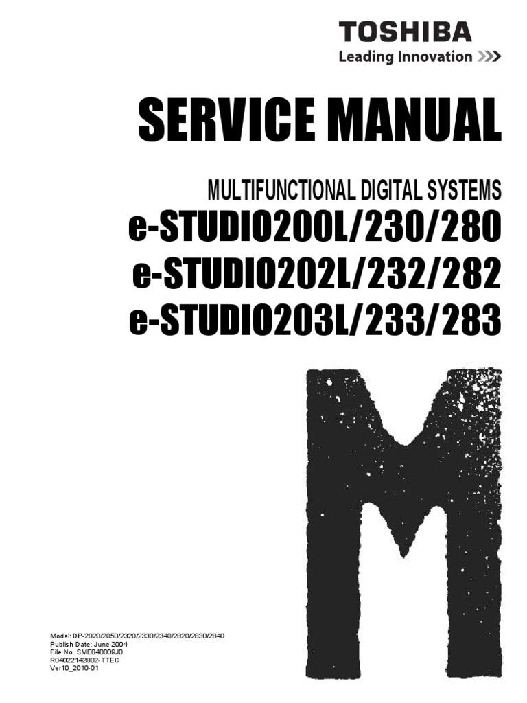 e studio230 280 232 282 233 283 service manual v 10 microsoft rh scribd com toshiba copiers service manuals toshiba mfp service manual