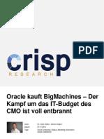 Oracle kauft BigMachines - Der Kampf um das IT-Budget des CMO ist voll entbrannt