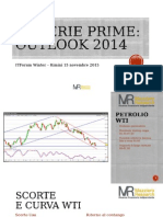 ITF Winter Materie Prime - Outlook 2014