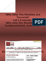 Let's Evaluate...Why Only Muslims Are Extremist