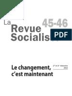La Revue socialiste n°45-46 Le changement c'est maintenant