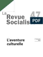 La Revue socialiste n°47 L'aventure culturelle