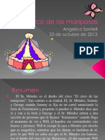 El Circo de Las Mariposas, PW