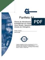 Panfleto 64 - Planos de Atendimento às Emergências em Instalações de Cloro... 6ª Edição - Outubro de 2008